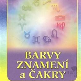 Barvy znamení a čakry: Barvy z nebeské lékárny