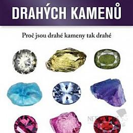 Encyklopedie drahých kamenů: Proč jsou drahé kameny tak drahé