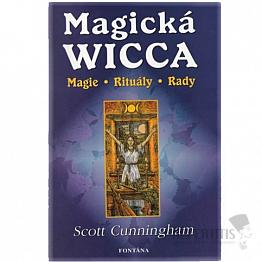 Magická Wicca: Magie - Rituály - Rady