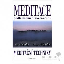 Meditace podle znamení zvěrokruhu: Meditační techniky